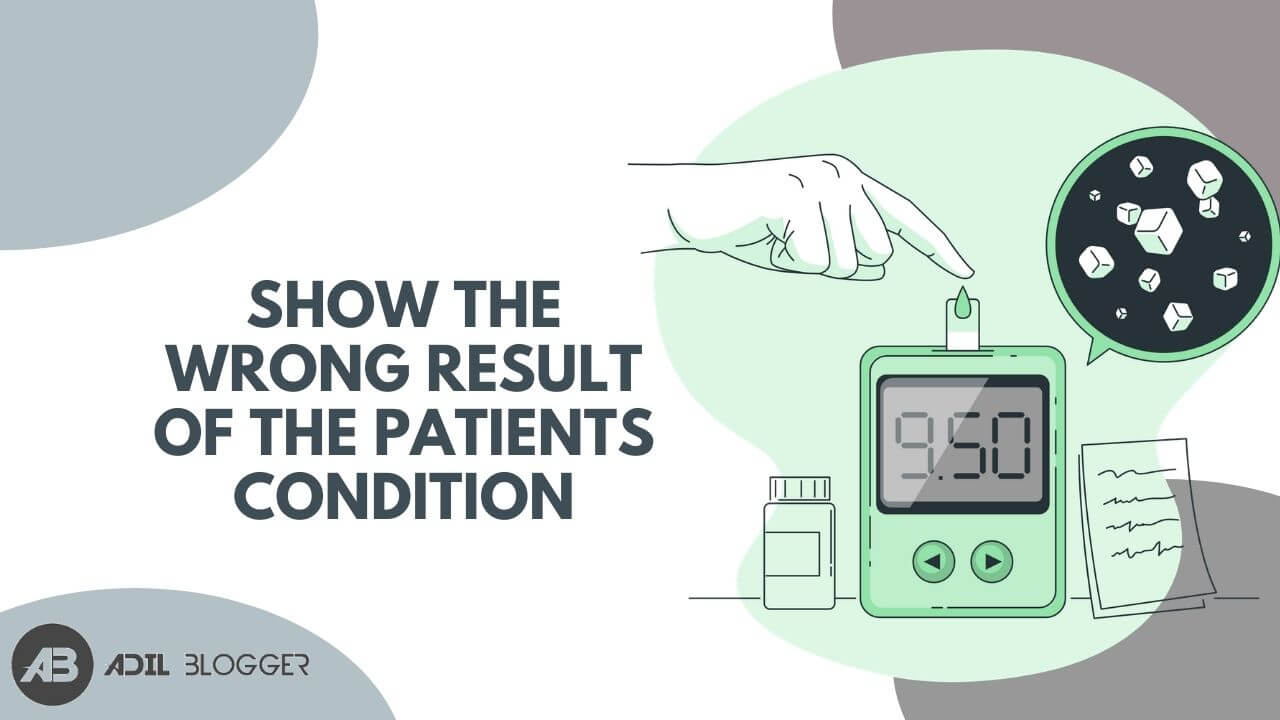 Show the Wrong Result of the Patients condition