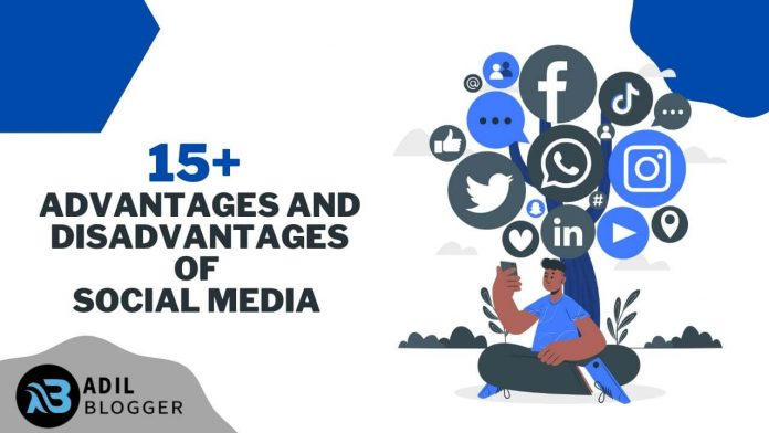 15+ Advantages and Disadvantages of Social Media on Youth in Society